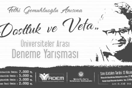 """Gemuhluoğlu Anısına """"Dostluk ve Vefa"""" Temalı Ödüllü Deneme Yarışması"""